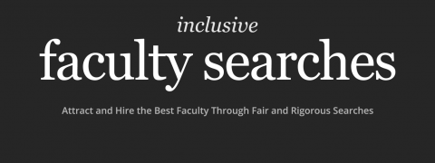 Inclusive Faculty Searches Workshop 3