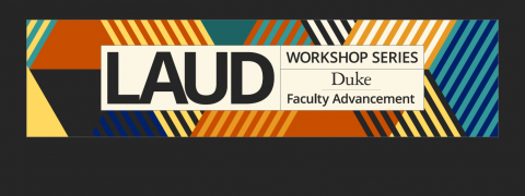 LAUD Series 2019–2020 Workshop 3: Your Role in Fostering a Respectful Working and Learning Environment