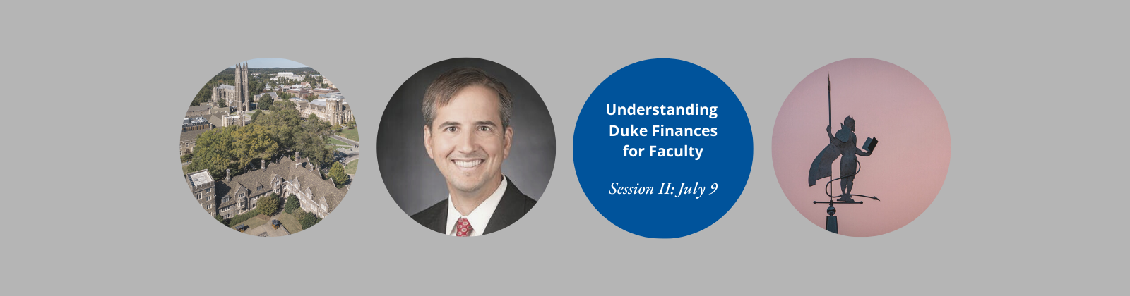 Understanding Duke Finances for Faculty, with Tim Walsh, July 9